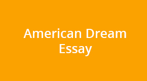 A Guide on Writing an Essay Dedicated to the American Dream